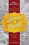 Down to Earth: The Hopes & Fears of All the Years Are Met in Thee Tonight