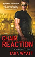 Chain Reaction (Bodyguard, #3)