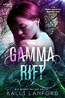Gamma Rift (Trans-Galactic Insurrection #1)