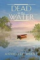 Dead in the Water (Mattie Winston Mysteries #8)