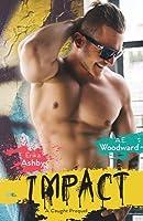 Impact: A Caught Prequel