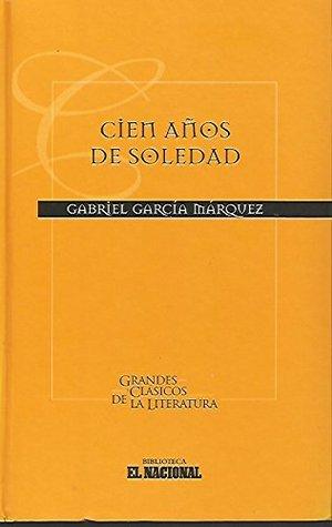 Cien años de soledad (Grandes Clásicos de la Literatura, Serie II, Vol. #1)