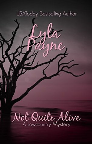 Not Quite Alive (Lowcountry Mysteries #8)