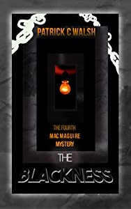 The Blackness (Mac Maguire #4)