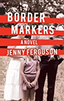 Border Markers (Nunatak First Fiction Series)