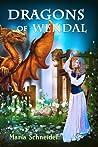 Dragons of Wendal (Dragons of Wendal, #1)