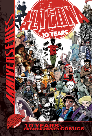 Alterna AnniverSERIES Anthology: 10 Years of Creator-Owned Comics
