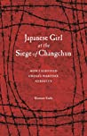 Japanese Girl at the Siege of Changchun: How I Survived China's Wartime Atrocity
