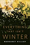 Everything That Isn't Winter cover