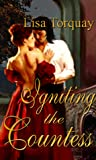 Igniting the Countess