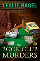 The Book Club Murders (The Oakwood Book Club Mystery Series)