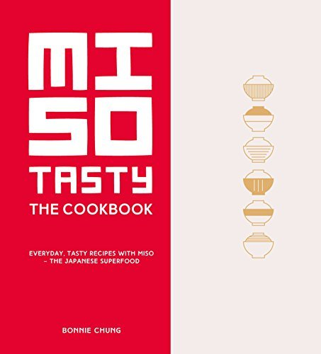Miso Tasty Everyday- Tasty Recipes with Miso - The Japanese Superfood