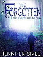 The Forgotten (The Lost Children #1)
