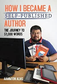 How I Became A Self-Published Author: The Journey to 51,000 Words