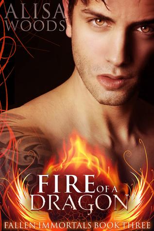 Fire of a Dragon (Fallen Immortals #3)