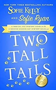 Two Tall Tails (A Magical Cats Mystery, #8.5; Second Chance Cat Mystery, #3.5)