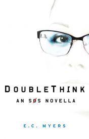 DoubleThink - An SOS Novella (SOS, #1.5)