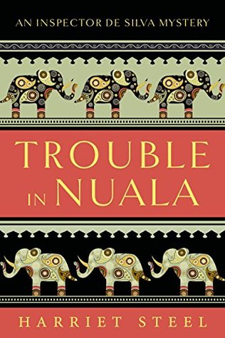 Trouble in Nuala by Harriet Steel