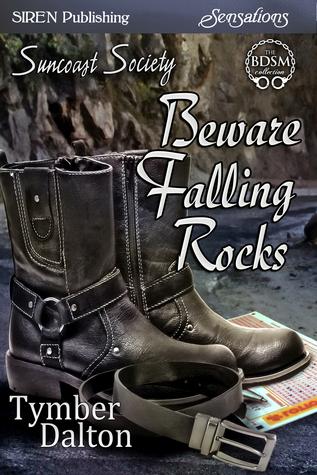 Beware Falling Rocks by Tymber Dalton