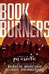 Bookburners: The Complete Season 1 (Bookburners #1.1-1.16)