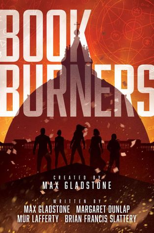 Bookburners by Max Gladstone