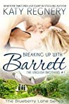 Breaking Up with Barrett (The English Brothers, #1)