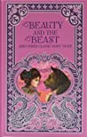 Beauty and the Beast and Other Classic Fairy Tales by Various