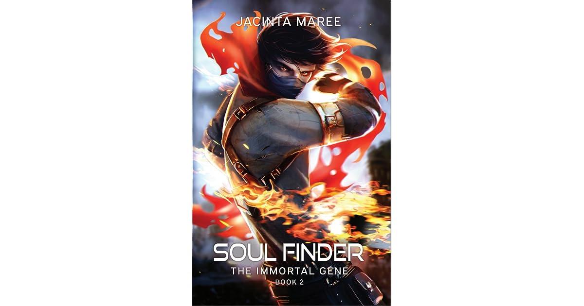 Soul Finder The Immortal Gene 2 By Jacinta Maree