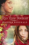 Red Rose Bouquet (Grace Revealed #2)