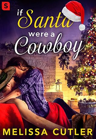 If Santa Were a Cowboy (One and Only Texas, #2.5)