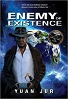 Enemy of Existence (Citadel 7: Earth's Secret Trilogy #1)
