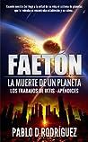 Faeton. La Muerte de Un Planeta (Los Trabajos de Iktis)