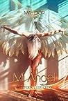 Mi Ángel: Arcángeles con Alma