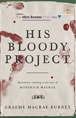 His Bloody Project.