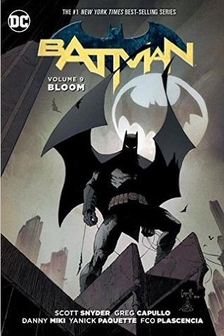 Batman, Volume 9: Bloom