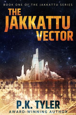 The Jakkattu Vector (Jakkattu #1)