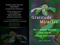 Gratitude Miracles, the 5-minute journal that could change everything!