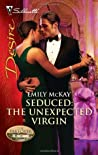 Seduced: The Unexpected Virgin (The Takeover, #2)