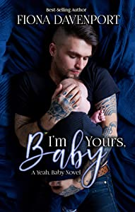 I'm Yours, Baby (Yeah, Baby, #5)