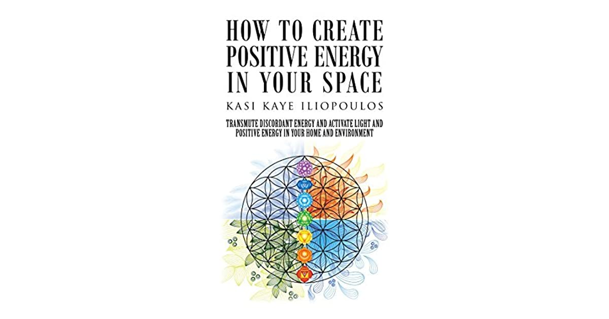 How to create positive energy in your space transmute Positive energy at home