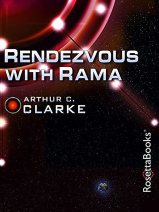 Rendezvous with Rama (Arthur C. Clarke Collection)