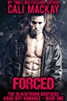 Forced (The Blackthorn Brothers, #1)