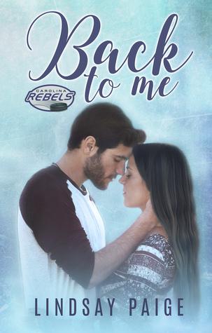 Back to Me (Carolina Rebels, #1)