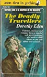 The Deadly Travellers by Dorothy Eden