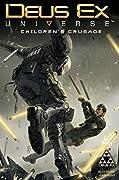 Deus Ex Vol.1: Children's Crusade