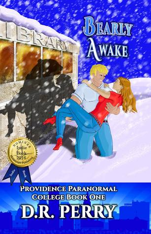 Bearly Awake (Providence Paranormal College, #1)