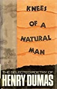 Knees of a Natural Man