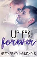 Up For Forever (Up For Grabs #2)