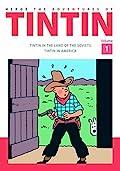 The Adventures of Tintin Volume 1: Tintin in the Land of the Soviets / Tintin in America