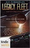Alt.Chronicles: Legacy Fleet (Legacy Fleet)